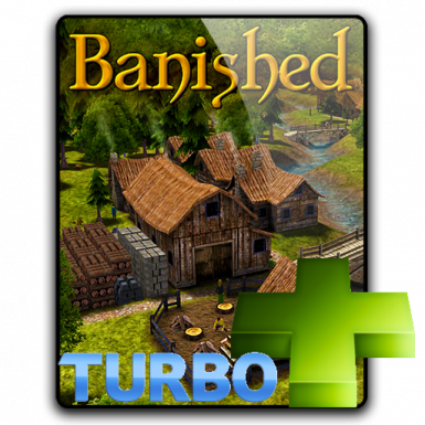 Banished PLUS Turbo