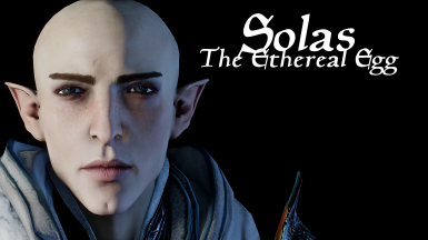 Solas - The Ethereal Egg