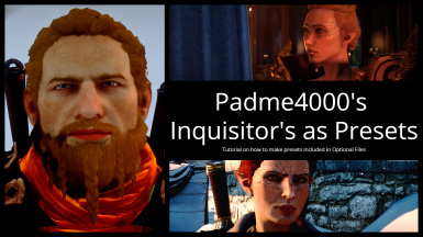 Padme4000's Inquisitor's as Presets and Tutorial on how to make Presets