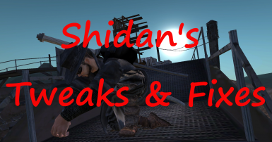 Shidan's Tweaks and Fixes