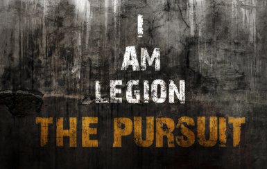 I Am Legion - The Pursuit