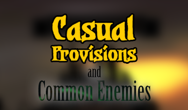 Casual Provisions and Common Enemies