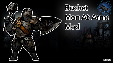 Bucket Man At Arms Skin Mod