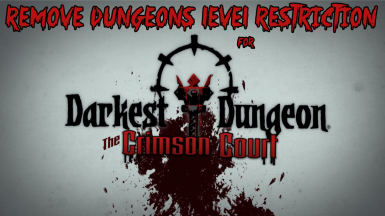 Remove Dungeons Level Restriction