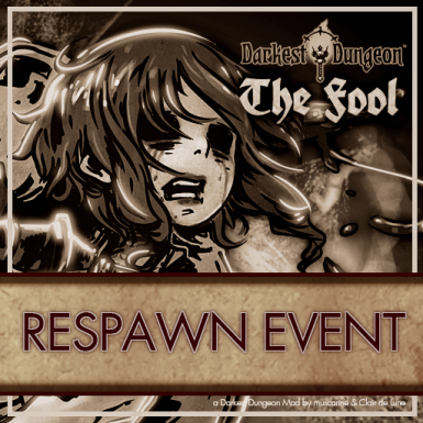 The Fool - Respawn Event