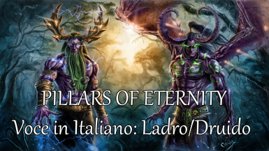 Voce in Italiano di Ladro o Druido - Italian Rogue or Druid Voice