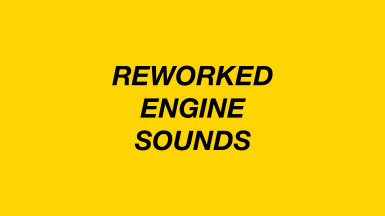 Reworked Engine Sounds