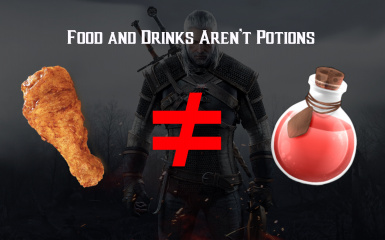 Food and Drinks Aren't Potions
