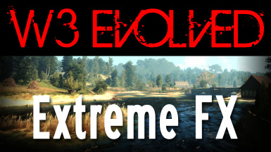 W3 Evolved - Extreme FX