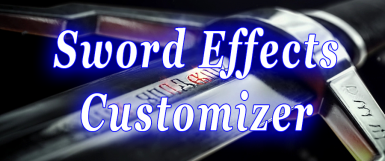 Sword Effects Customizer - Runes and Oils