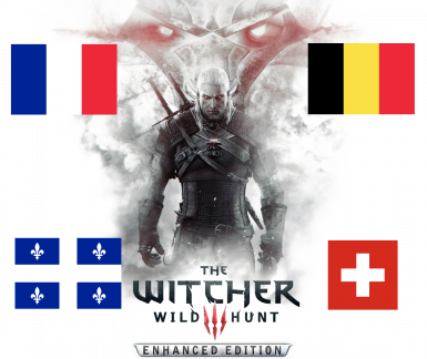 Traduction francaise - W3EE 3.30 - The Witcher 3 Enhanced Edition
