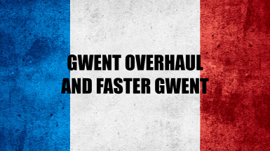 Gwent Overhaul and Faster Gwent - French translation