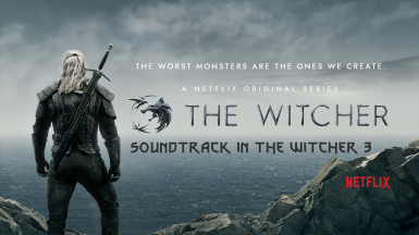 The witcher Netflix soundtrack in The Witcher 3