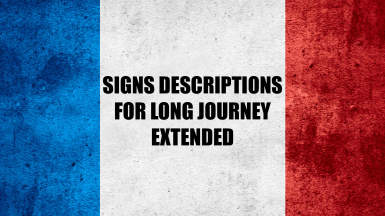 Signs Descriptions for Long Journey Extended - French translation