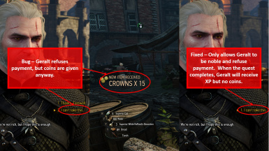 Bug - Quest  Out on Your Arse gives coin even if Geralt refuses payment