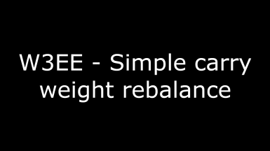 W3EE - Simple carry weight rebalance