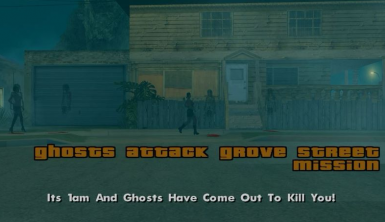 Ghosts Attack Grove Street Mission